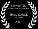 14 SF_Trail Dance_laurel_Best Feature Drama bw